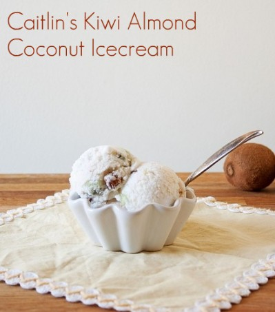 Caitlin's Vegan Vanilla Coconut Ice Cream with Kiwi and Almonds.