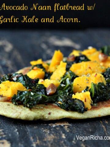 Oil-free Cheesy Avocado Naan flatbread with Garlic Kale and Roasted Acorn. Vegan recipe