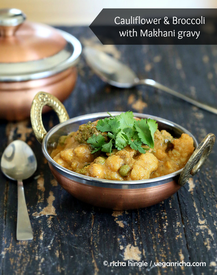 Vegan Gobi Broccoli Makhani. Cauliflower, Broccoli, Peas in Creamy Gravy
