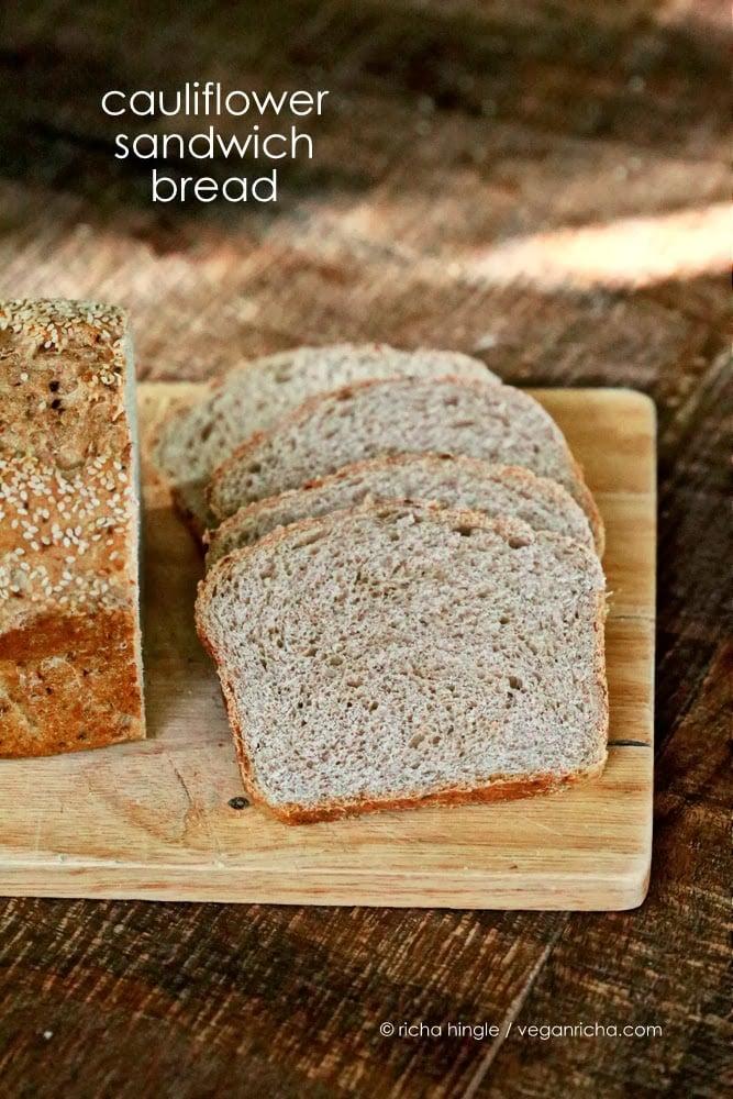 Cauliflower Sandwich Bread | Vegan Richa