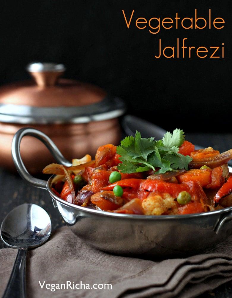 Vegetable Jalfrezi - Smoky Tangy Veggie Stir fry   Vegan Richa