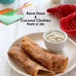Rava Dosa Crepe & Coconut Chutney Mix in a Jar. Vegan Recipe