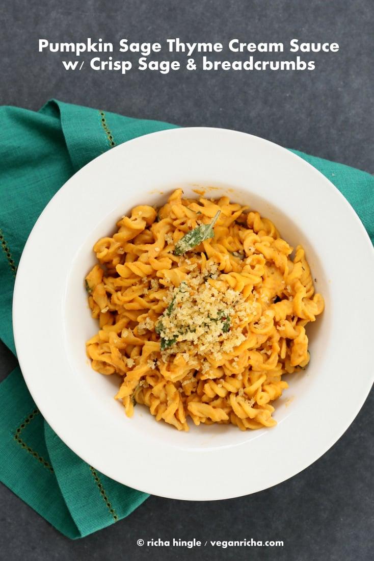 Vegan Pumpkin Sage Cream Sauce Pasta |Vegan Richa