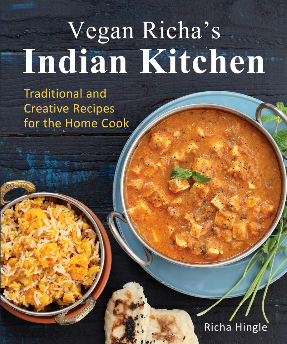 Vegan richas indian kitchen cookbook vegan richa vegan richas indian kitchen cookbook forumfinder Images