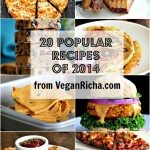 Best Vegan Recipes 2014 | Vegan Richa