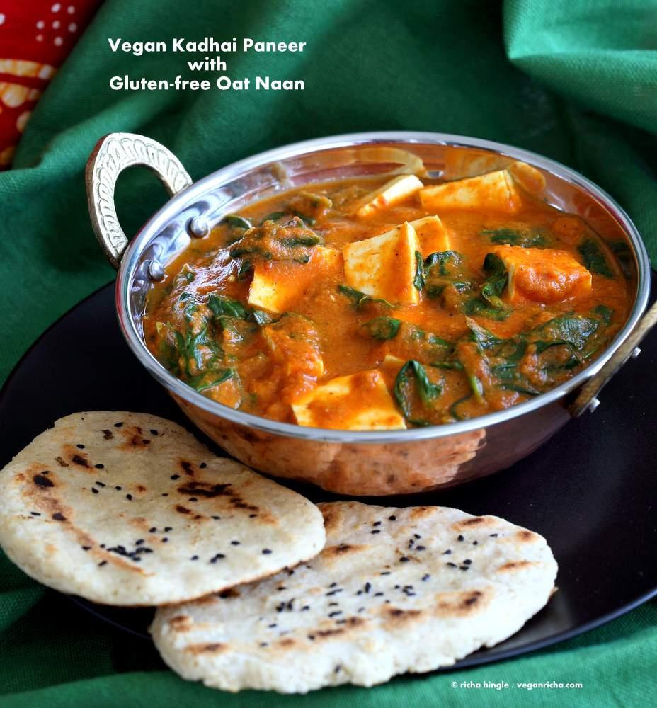 Vegan Paneer Kadhai with Gluten-free Oat Naan from Vegan Richa's Indian Kitchen
