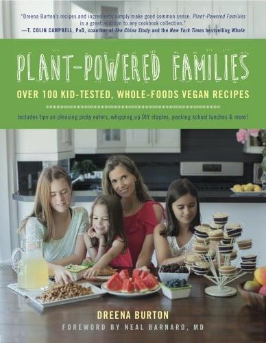 Plant Powered Families Cookbook by Dreena Burton