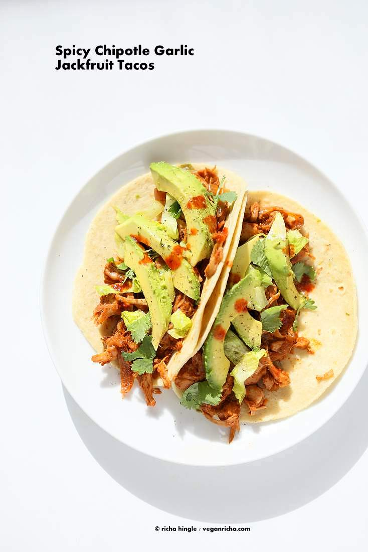 Spicy Garlic Chipotle Jackfruit Tacos Vegan Richa