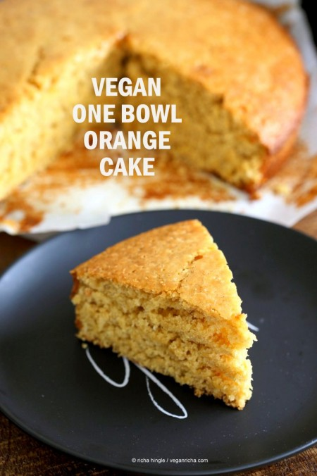 Vegan Orange Cake made in 1 Bowl and just 8 ingredients! Easy Moist Citrusy Vegan Cake. #Soyfree #PalmOilfree #vegan #Recipe.| VeganRicha.com #glutenfree #veganricha #vegan