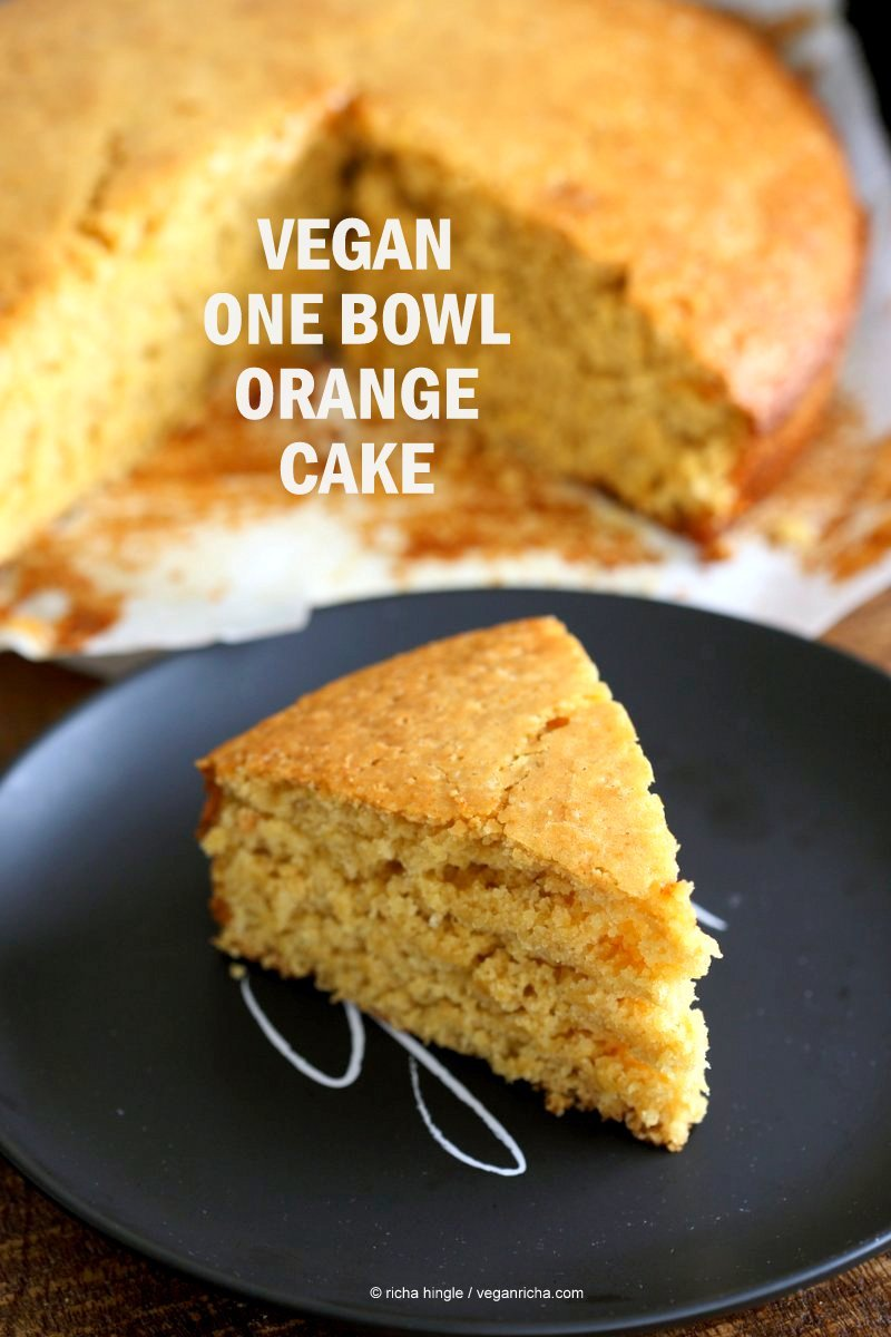 Vegan Orange Cake made in 1 Bowl and just 8 ingredients! Easy Moist Citrusy Vegan Cake. #Soyfree #PalmOilfree #vegan #Recipe.| VeganRicha.com