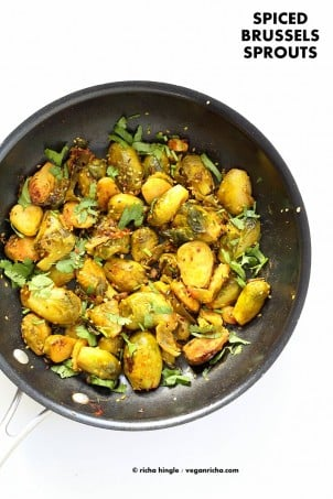 Pan Roasted Brussels Sprouts Subzi with Cumin and Mustard Seeds. Easy Spiced Brussels Sprouts. Serve in a bowl with Dal and Rice or as a side. Vegan gluten-free Soy-free Indian Recipe. | VeganRicha.com #vegan #glutenfree #veganricha
