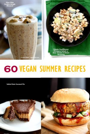 60 Vegan Summer Recipes for Barbecue, Grilling, Potlucks