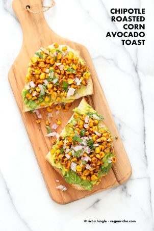 Chipotle Roasted Corn Avocado Toast. Summer corn roasted with chipotle and black pepper and layered over Avocado Toast. Vegan Avocado Recipe. | VeganRicha.com