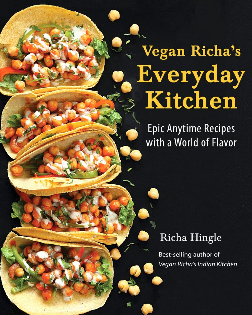 Vegan Richa's Everyday Kitchen Cookbook Now Available everywhere where Books are Sold | VeganRicha.com
