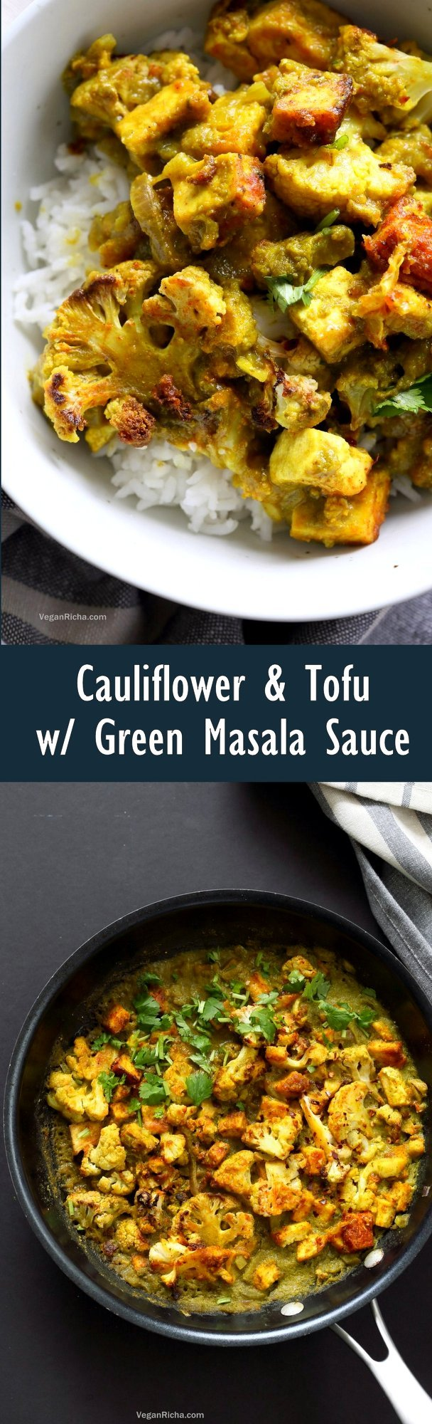 Spiced Cauliflower and Tofu in Green Masala Sauce. Baked Cauliflower and Tofu in green cilantro sauce. The sauce paste can be made ahead and stored. Vegan Gluten-free Nut-free Recipe. Can be soy-free with chickpea tofu or chickpeas or beans or other veggies. | VeganRicha.com