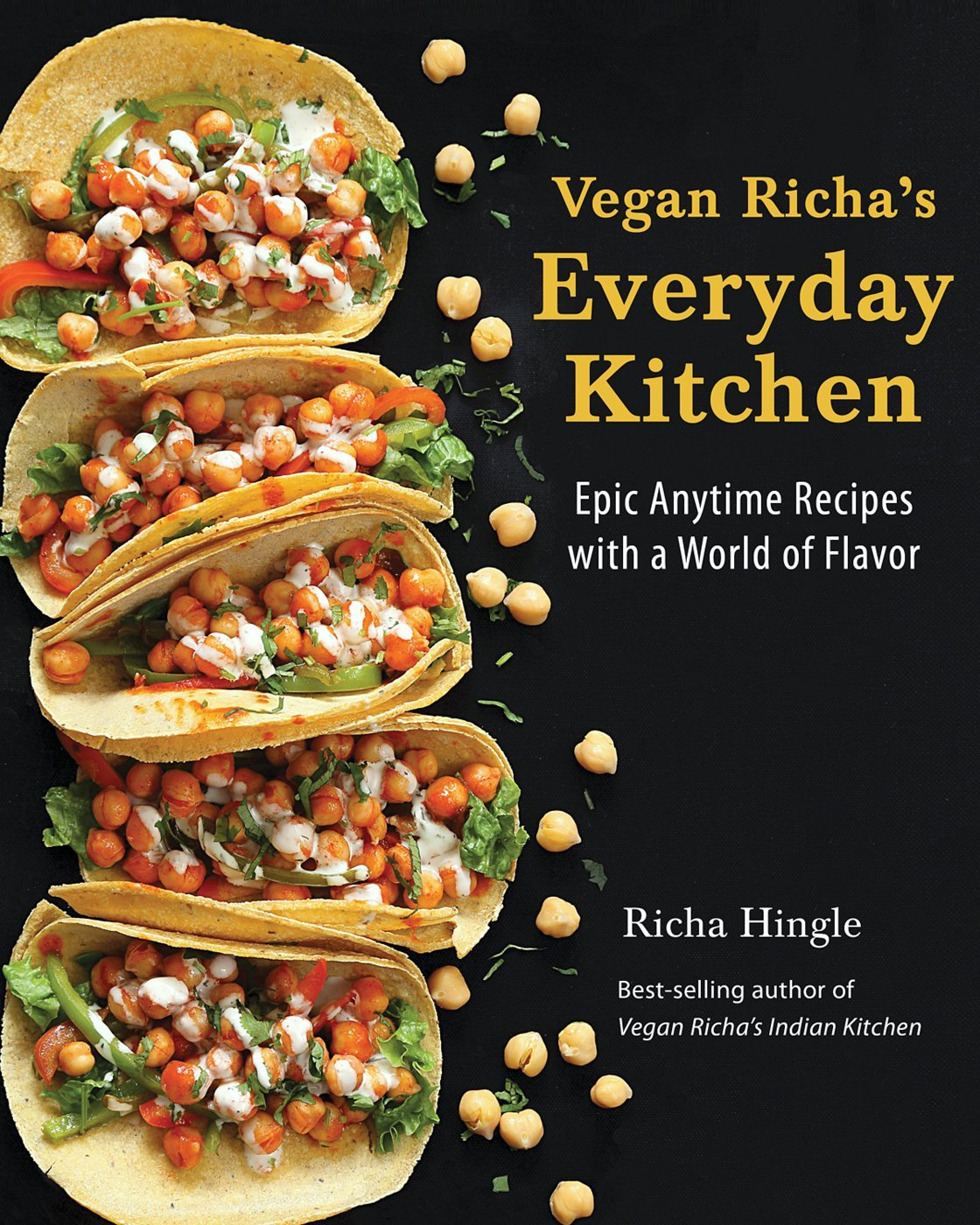 Vegan Richa's Everyday Kitchen Cookbook Now Available everywhere US & International where Books are Sold | VeganRicha.com