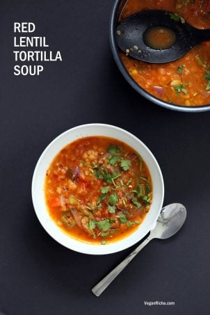 1 Pot Red Lentil Tortilla Soup – Instant Pot/Saucepan