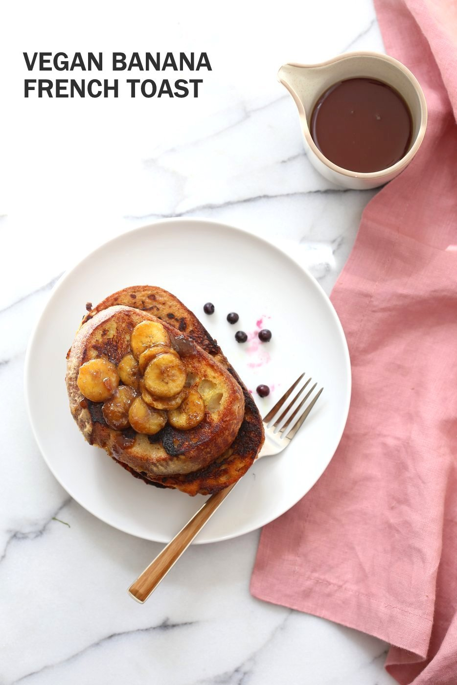 Vegan Banana French Toast with Caramelized Bananas - Vegan ...