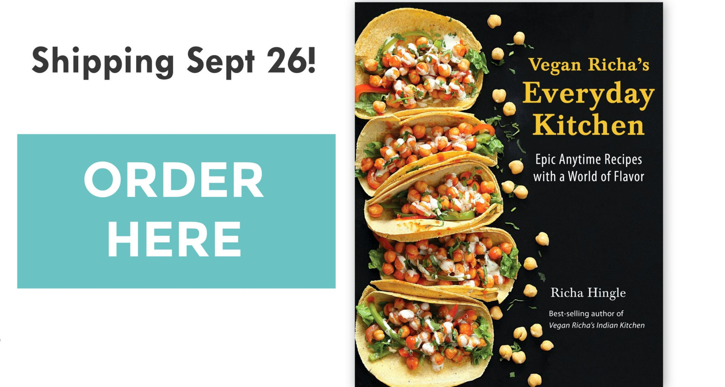 Vegan Richa's Everyday Kitchen Cookbook, Now Shipping.