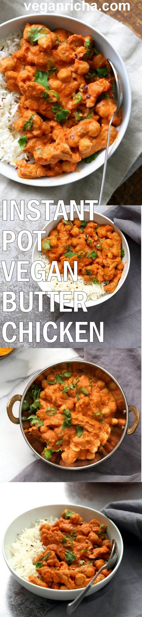 Instant Pot Vegan Butter Chicken with Soycurls and Chickpeas. 15 minute Active time! 1 Pot Creamy Butter Soy Curls. Use all chickpeas for soy-free. Vegan Gluten-free Recipe. Oil-free Nut-free option | VeganRicha.com