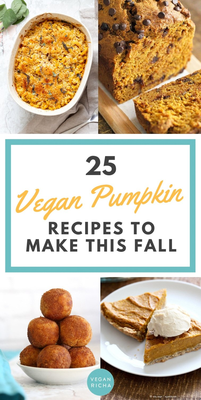 25 Vegan Pumpkin Recipes to Make this Fall. Pumpkin Crumb Cake, Bread, Muffins, Salad, Chili, Pasta, Pumpkin Cinnamon Rolls and More.| VeganRicha.com