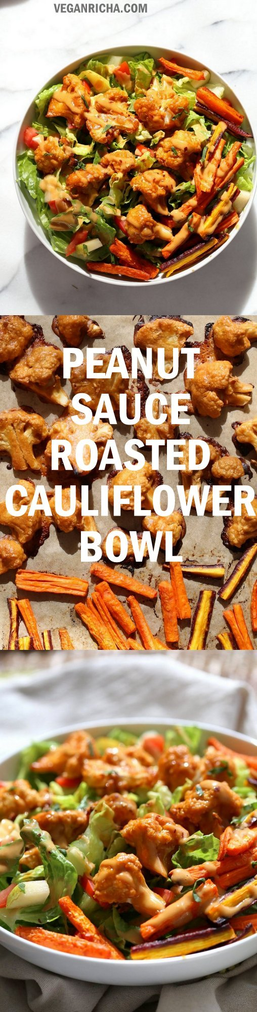 Peanut Butter Cauliflower Bowl with Roasted Carrots. Cauliflower tossed in peanut butter sauce, carrots tossed in hot sauce and roasted. #Vegan #veganricha #Recipe, Nut-free Gluten-free option | VeganRicha.com