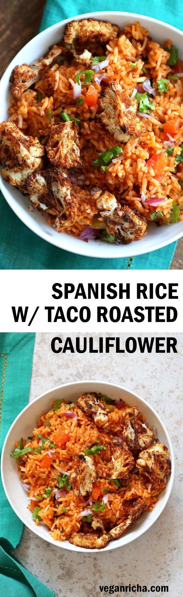 Easy Vegan Spanish Rice Bowl with Taco Roasted Cauliflower. Everyday Meal with everyday ingredients. Make into burrito. 30 Mins Easily Oilfree #veganricha #Vegan #Glutenfree #Nutfree #Soyfree #Recipe | VeganRicha.com