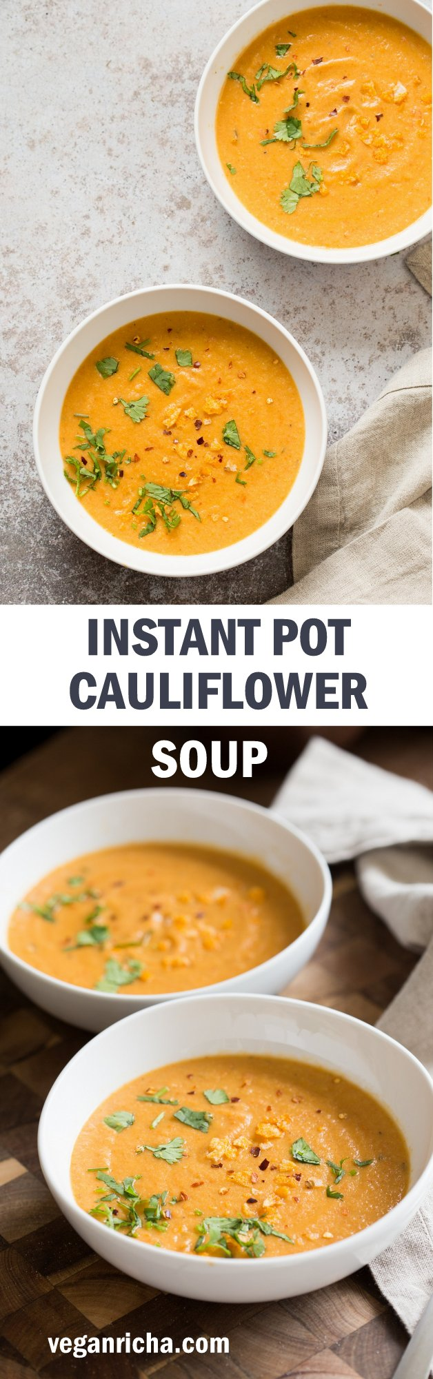 Instant Pot Cauliflower Soup - Smoky Vegan Cauliflower Soup with Red Peppers and Smoked Paprika. Just 5 mins pre, no Immersion blender needed. Hearty and Delicious. Saucepan Option. #Vegan #Glutenfree #Soyfree #Recipe. Can be #Nutfree #veganricha | VeganRicha.com