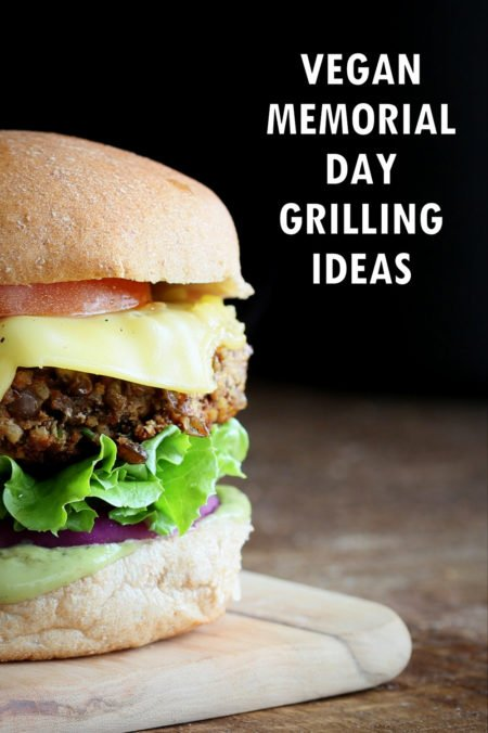 20 Grill Recipes For Memorial Day. Plant Based Memorial day Food ideas. Grill the burgers, Veggies, flatbreads. Serve with some fave sides like potato salad. Vegan Grilling Recipes Glutenfree Options. #veganricha