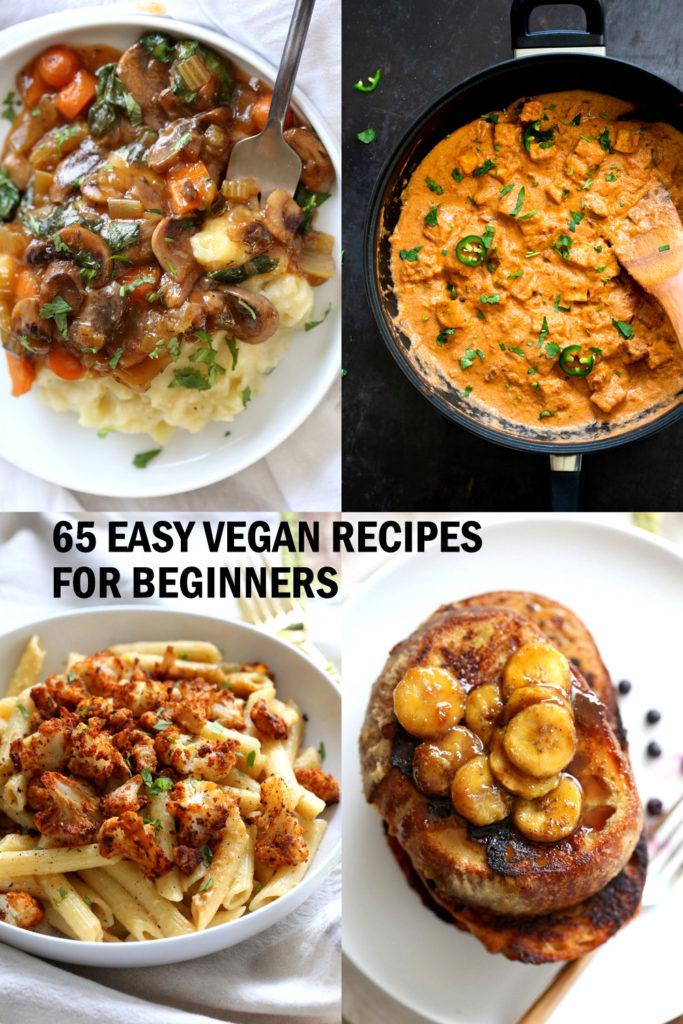 65 Easy Vegan Recipes for Beginners