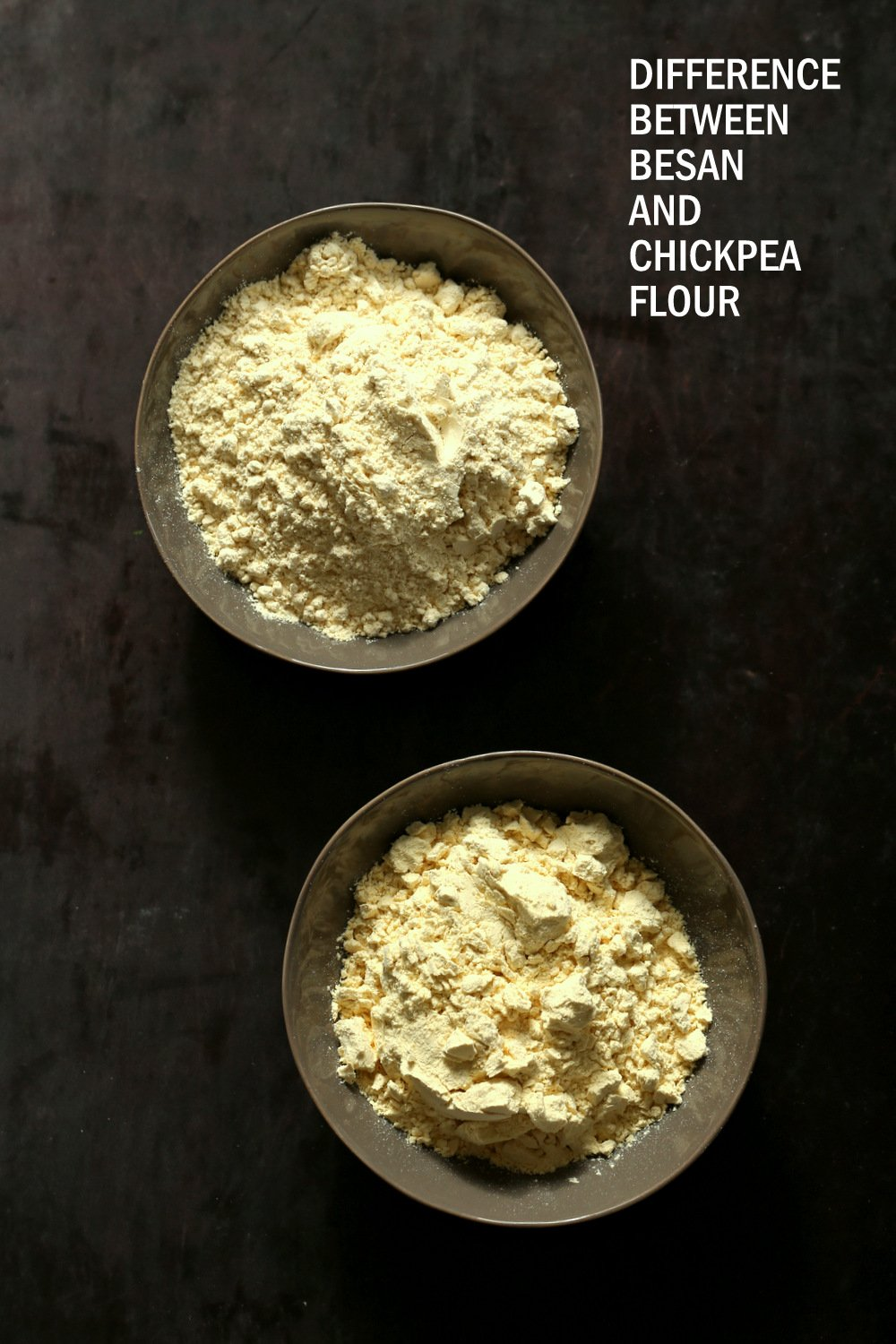 Chickpea flour and Besan in grey bowls for our post about the difference between besan and chickpea flour