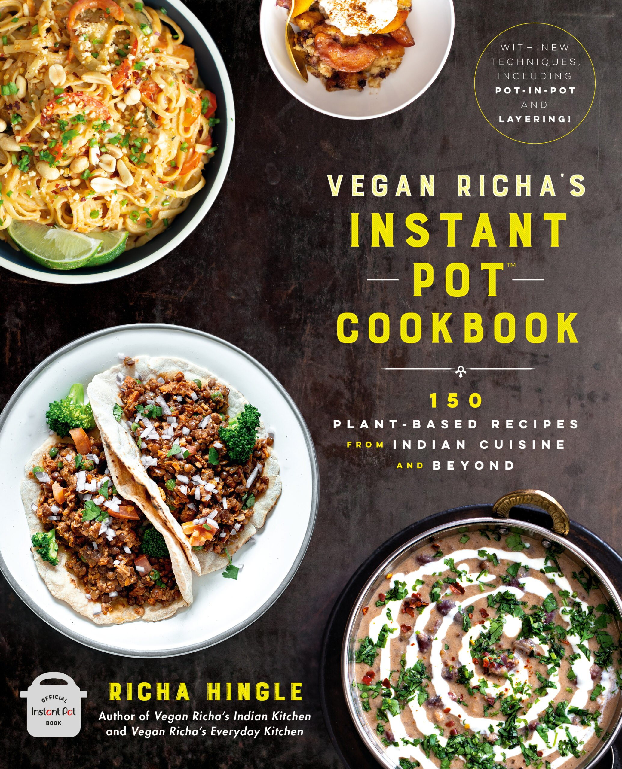 Vegan Richa's Instant Pot Cookbook Cover Reveal and Preorder links